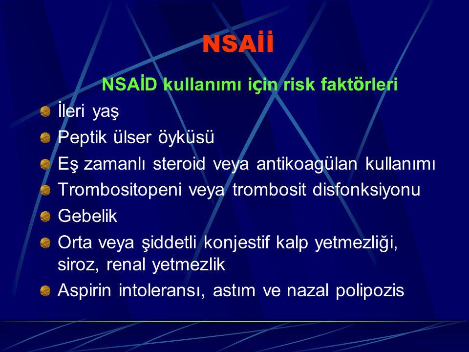 NSAİD kullanımı için risk faktörleri