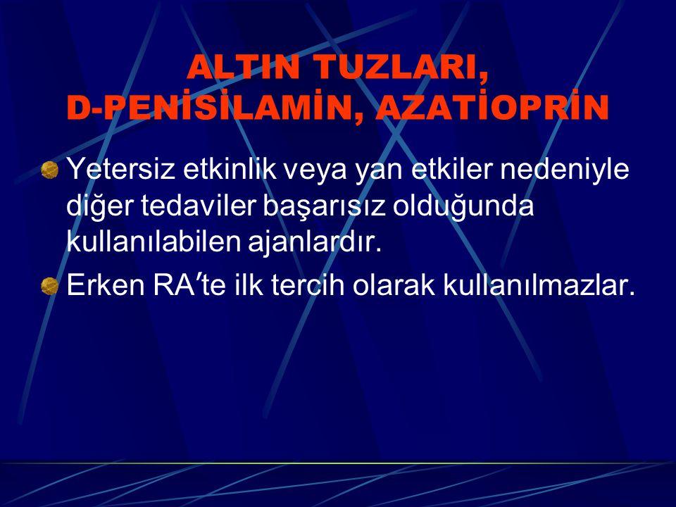 ALTIN TUZLARI, D-PENİSİLAMİN, AZATİOPRİN