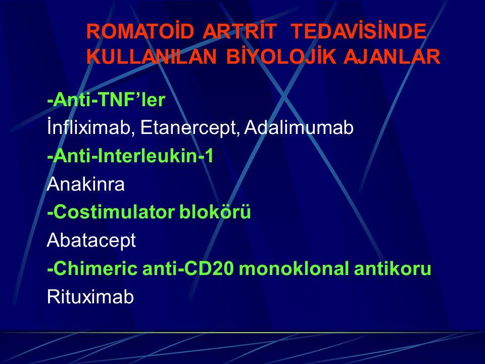 ROMATOİD ARTRİT TEDAVİSİNDE KULLANILAN BİYOLOJİK AJANLAR