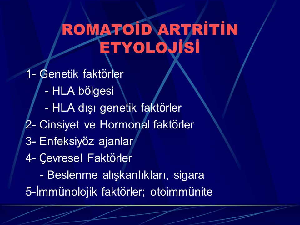 ROMATOİD ARTRİTİN ETYOLOJİSİ