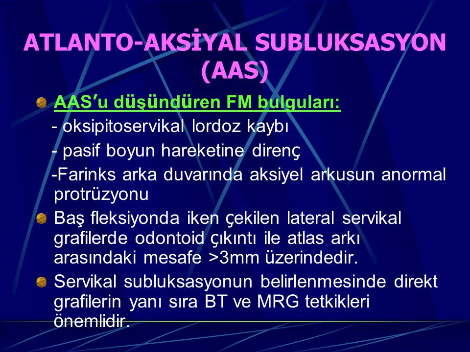 ATLANTO-AKSİYAL SUBLUKSASYON (AAS)