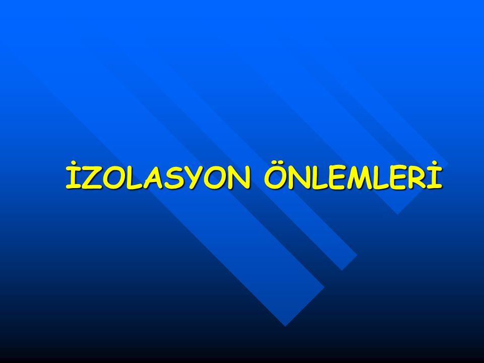 İZOLASYON ÖNLEMLERİ