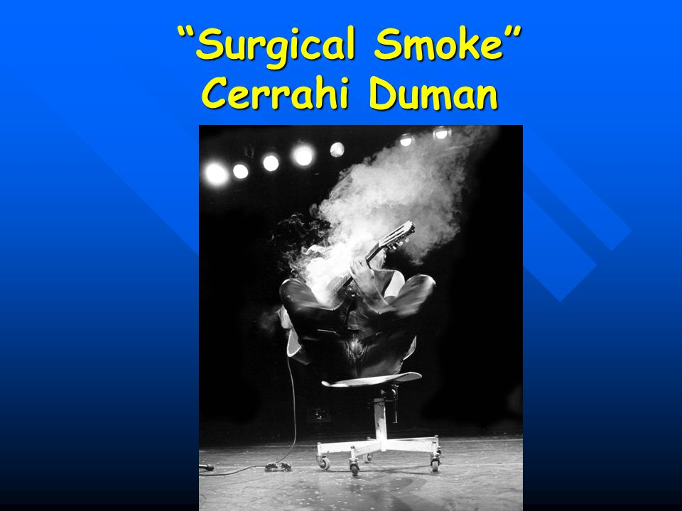 Surgical Smoke Cerrahi Duman