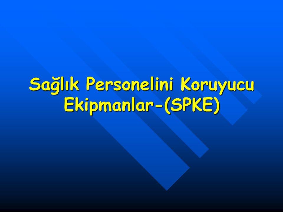 Sağlık Personelini Koruyucu Ekipmanlar-(SPKE)