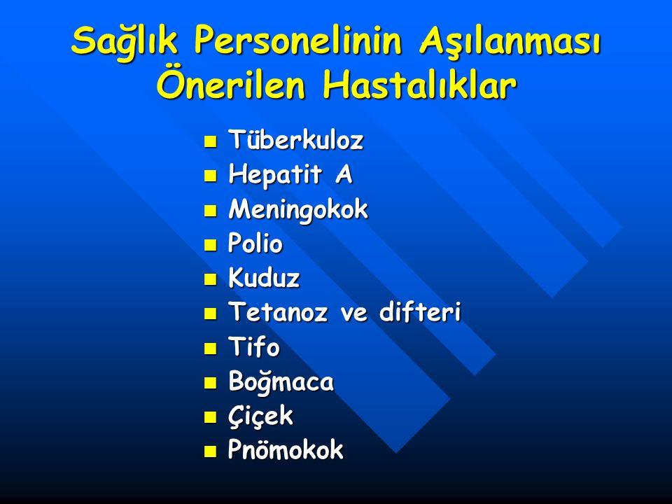 Sağlık Personelinin Aşılanması Önerilen Hastalıklar