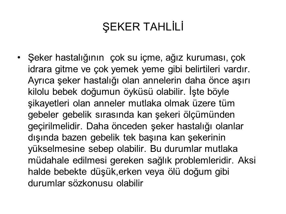 ŞEKER TAHLİLİ