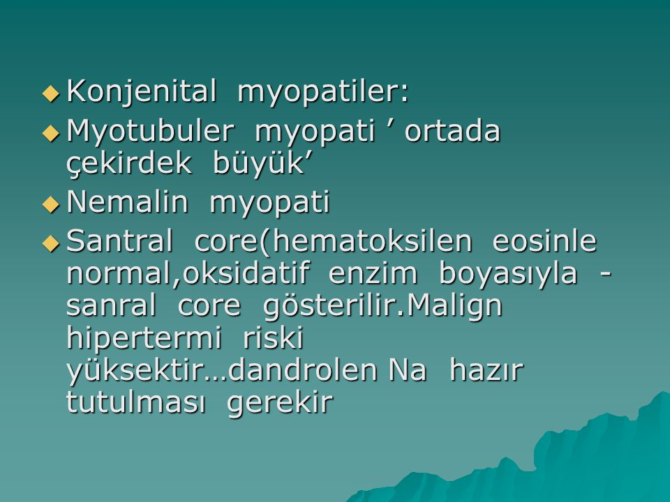 Konjenital myopatiler: