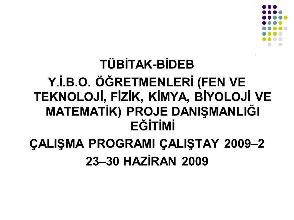 ÇALIŞMA PROGRAMI ÇALIŞTAY 2009–2