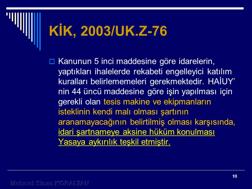 KİK, 2003/UK.Z-76
