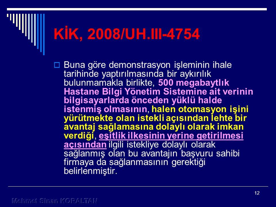 KİK, 2008/UH.III-4754
