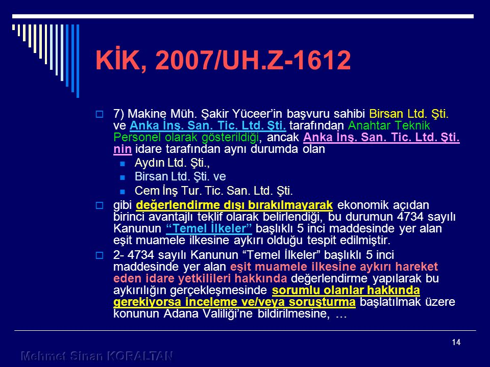 KİK, 2007/UH.Z-1612
