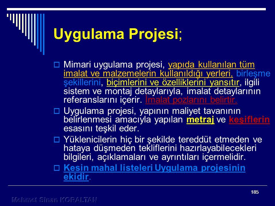 Uygulama Projesi;