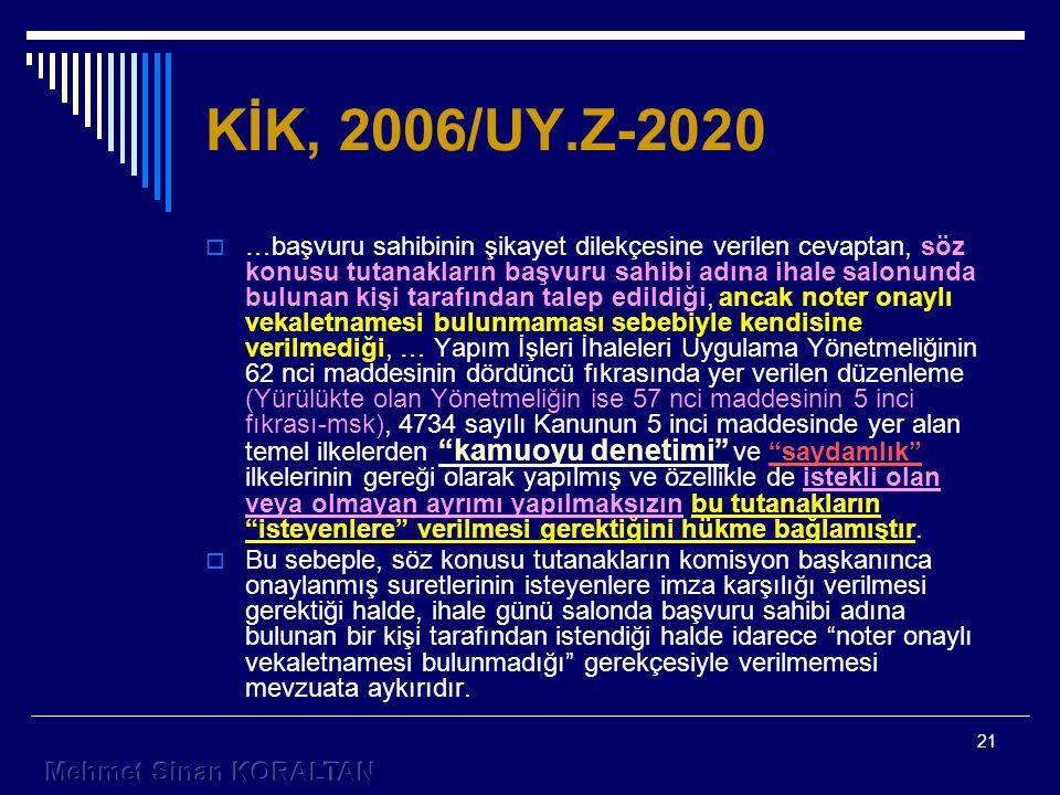 KİK, 2006/UY.Z-2020