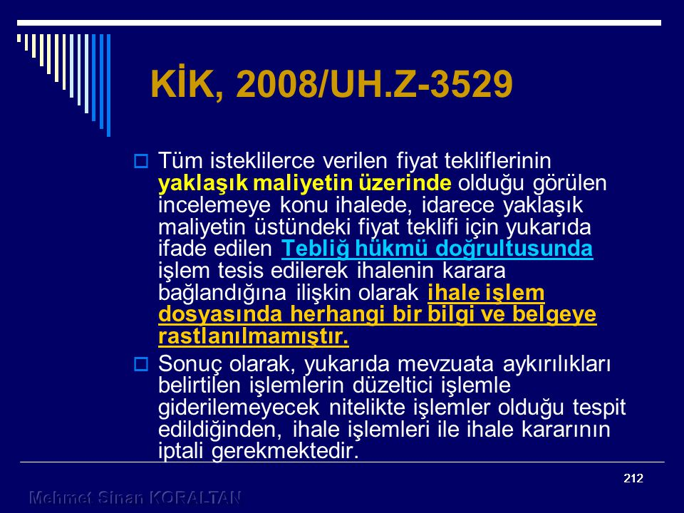 KİK, 2008/UH.Z-3529