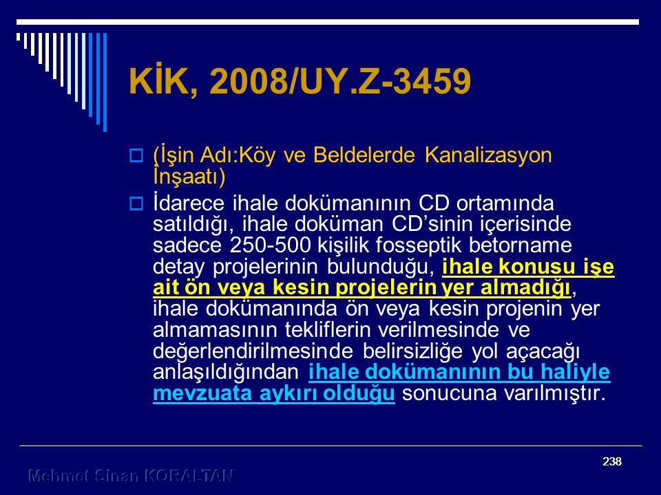 KİK, 2008/UY.Z-3459 (İşin Adı:Köy ve Beldelerde Kanalizasyon İnşaatı)