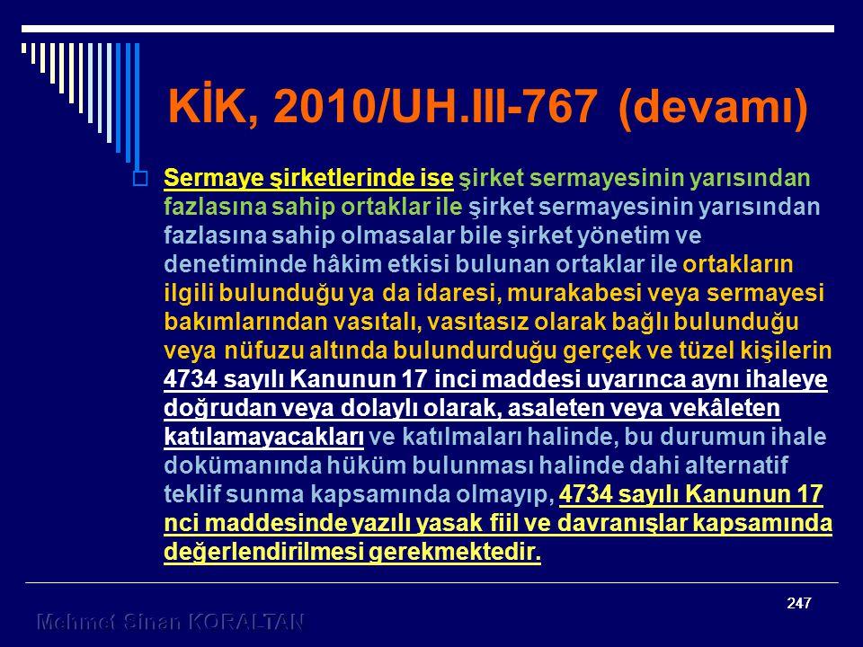 KİK, 2010/UH.III-767 (devamı)