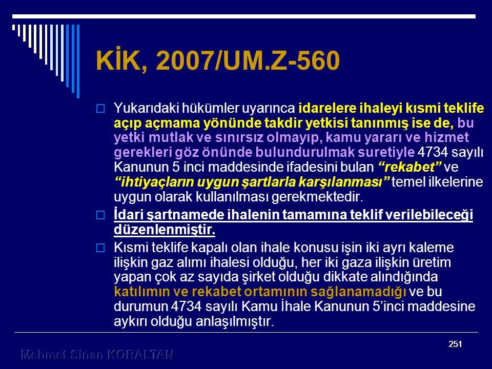 KİK, 2007/UM.Z-560