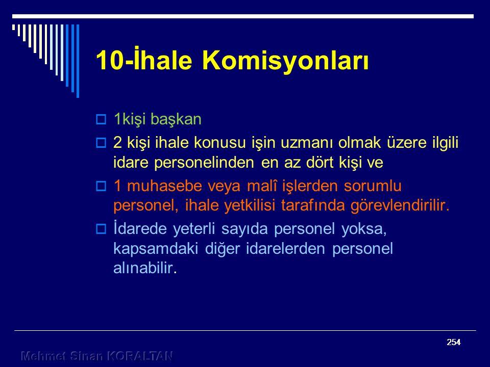 10-İhale Komisyonları 1kişi başkan