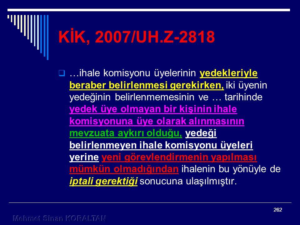 KİK, 2007/UH.Z-2818