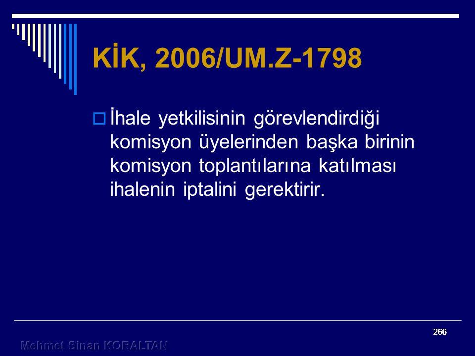 KİK, 2006/UM.Z-1798