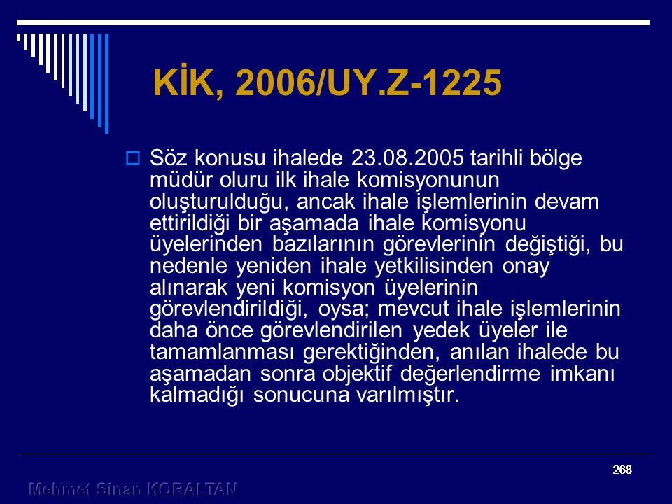 KİK, 2006/UY.Z-1225