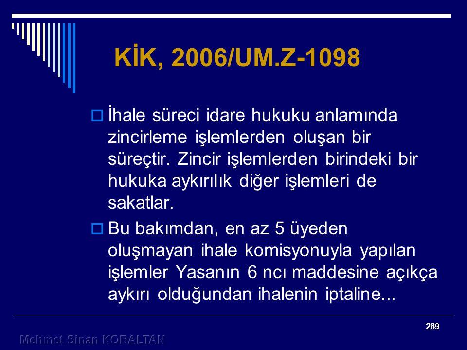KİK, 2006/UM.Z-1098