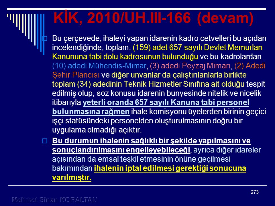KİK, 2010/UH.III-166 (devam)
