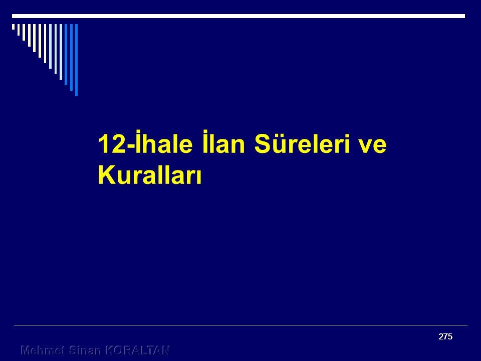 12-İhale İlan Süreleri ve Kuralları