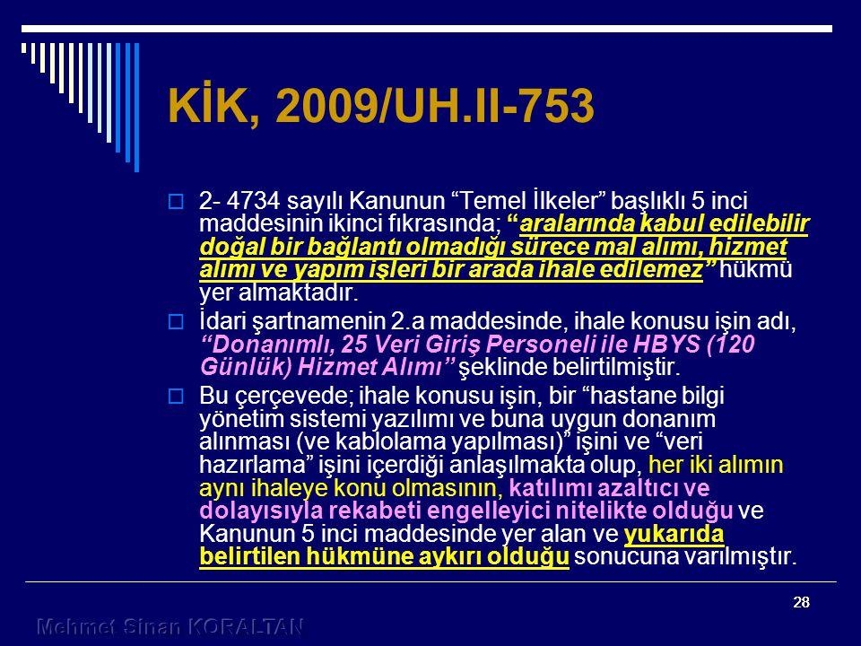 KİK, 2009/UH.II-753