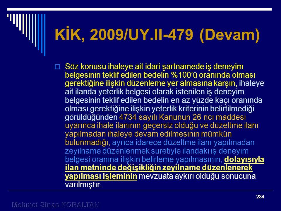 KİK, 2009/UY.II-479 (Devam)