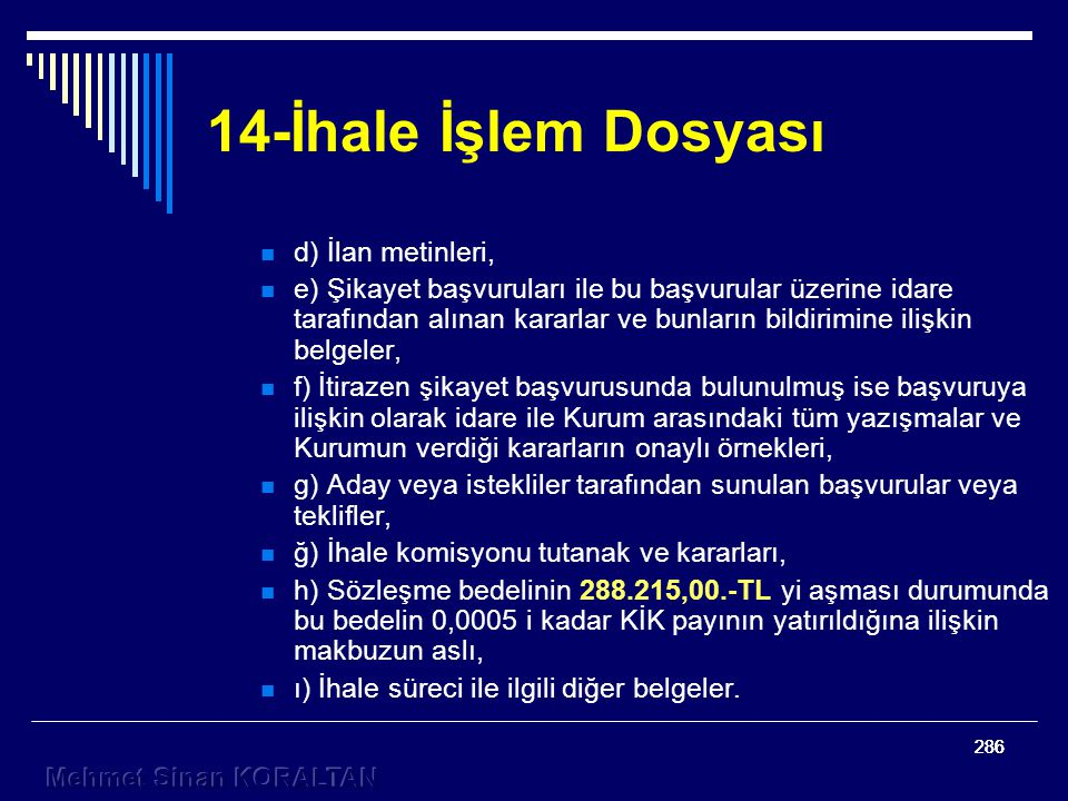 14-İhale İşlem Dosyası d) İlan metinleri,