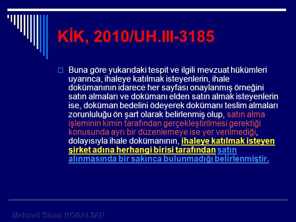 KİK, 2010/UH.III-3185