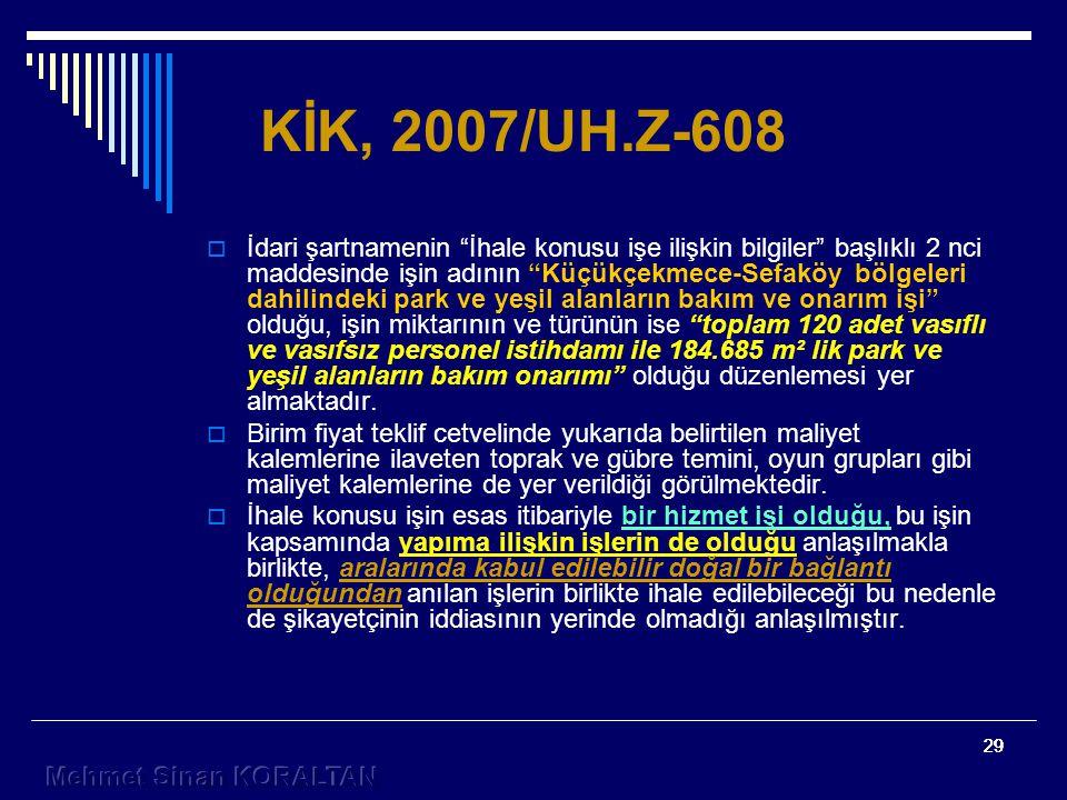 KİK, 2007/UH.Z-608