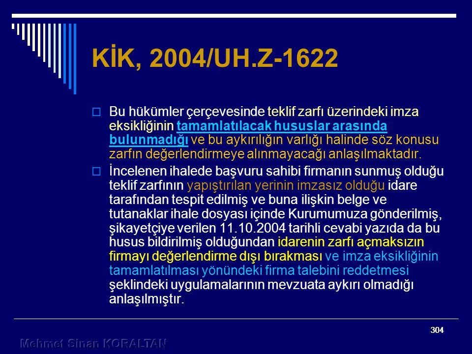 KİK, 2004/UH.Z-1622