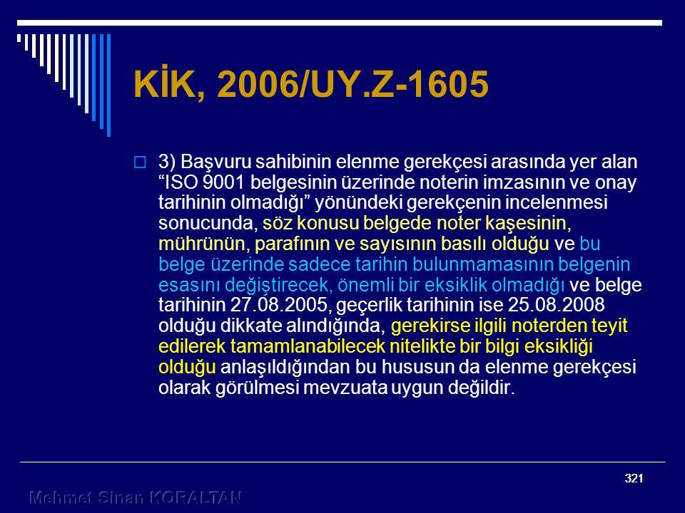 KİK, 2006/UY.Z-1605