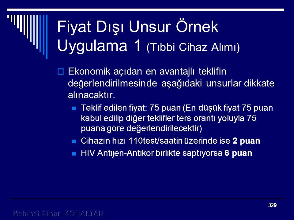 Fiyat Dışı Unsur Örnek Uygulama 1 (Tıbbi Cihaz Alımı)
