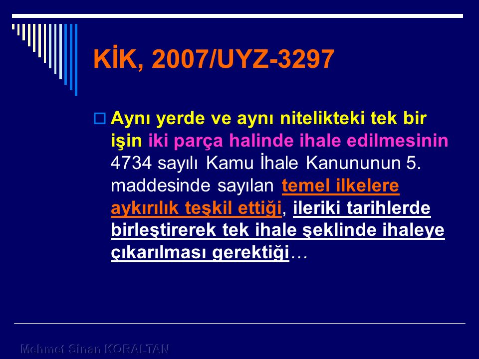 KİK, 2007/UYZ-3297