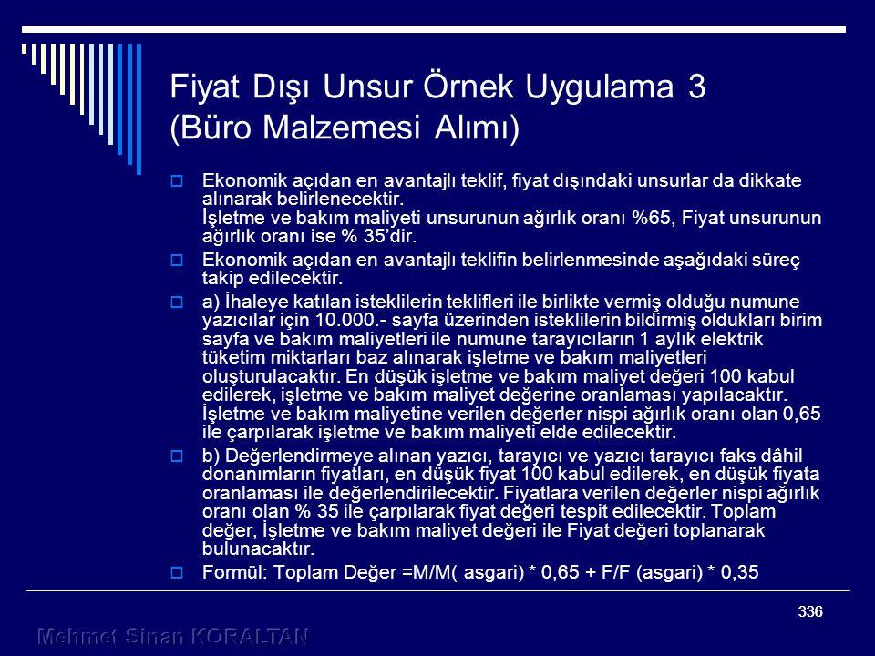 Fiyat Dışı Unsur Örnek Uygulama 3 (Büro Malzemesi Alımı)