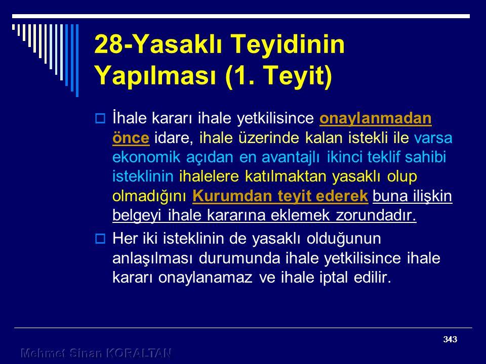 28-Yasaklı Teyidinin Yapılması (1. Teyit)