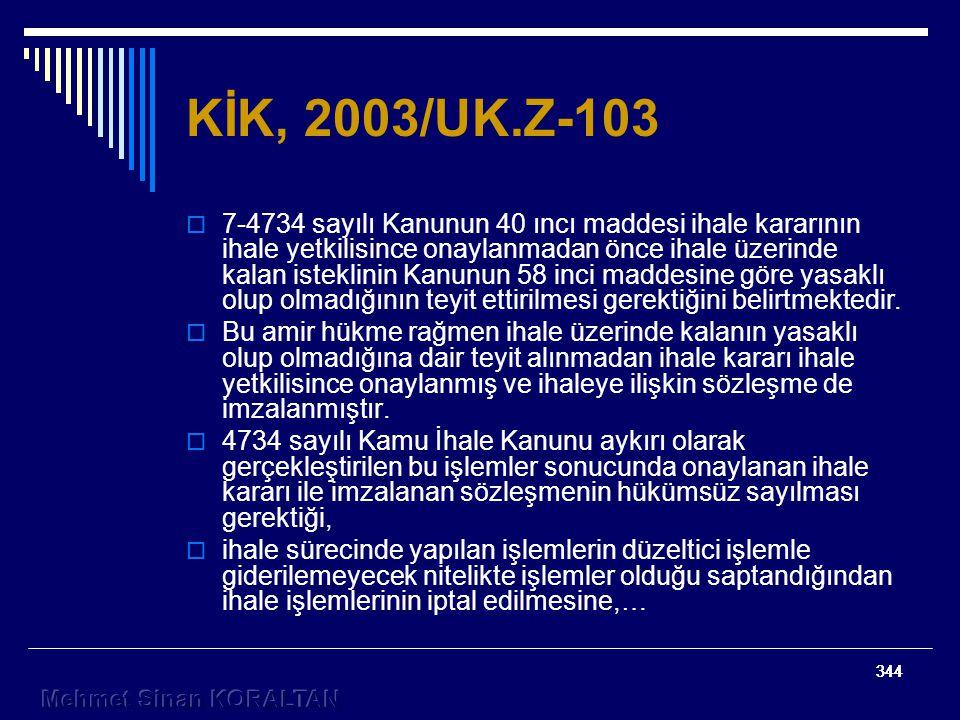 KİK, 2003/UK.Z-103