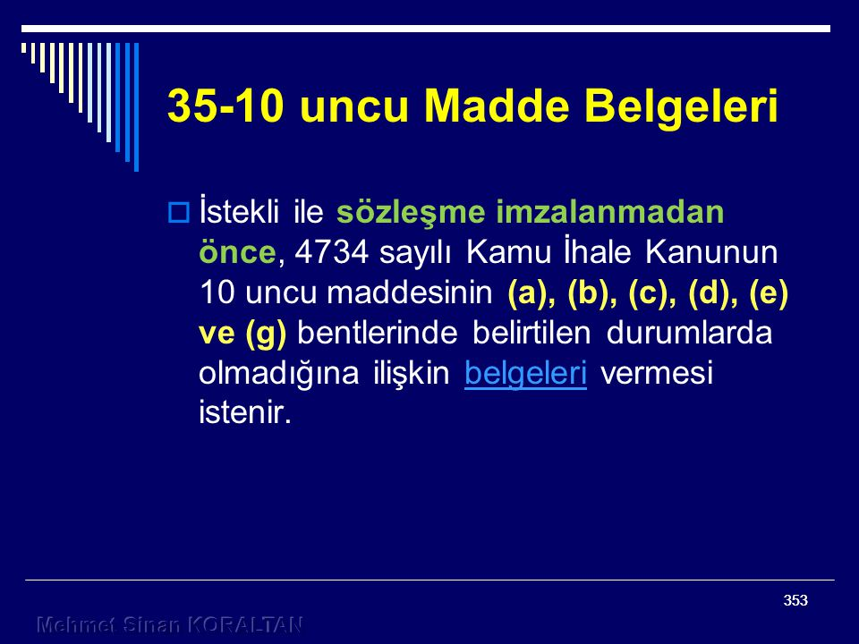 35-10 uncu Madde Belgeleri