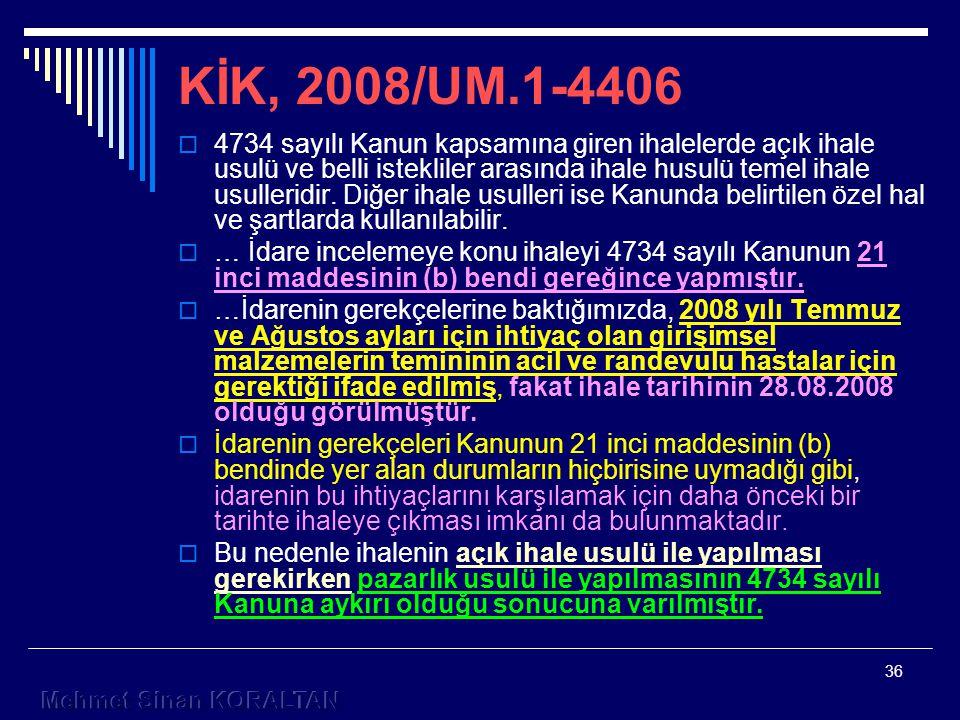 KİK, 2008/UM.1-4406