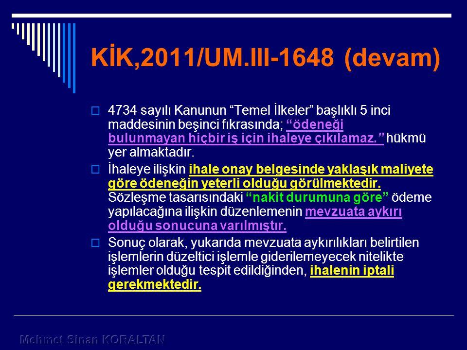 KİK,2011/UM.III-1648 (devam)