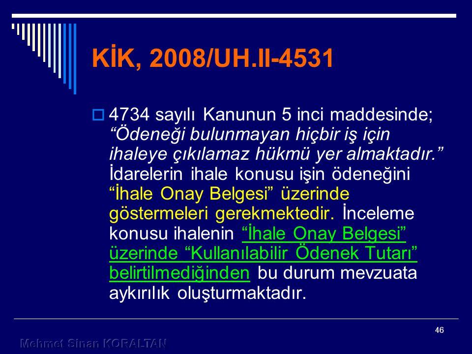 KİK, 2008/UH.II-4531