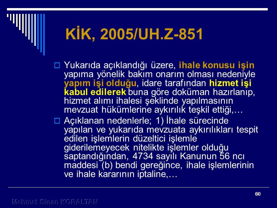 KİK, 2005/UH.Z-851