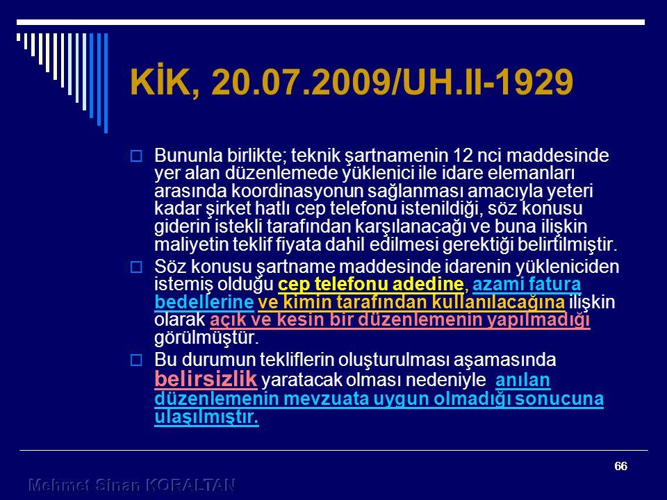 KİK, 20.07.2009/UH.II-1929