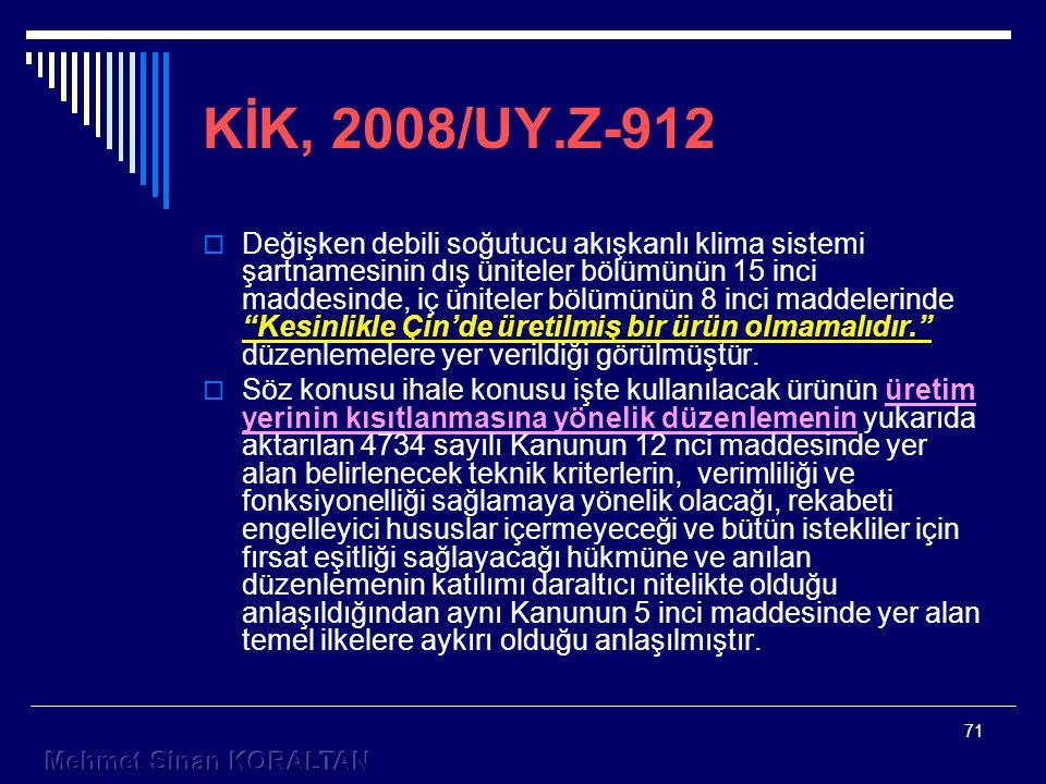 KİK, 2008/UY.Z-912
