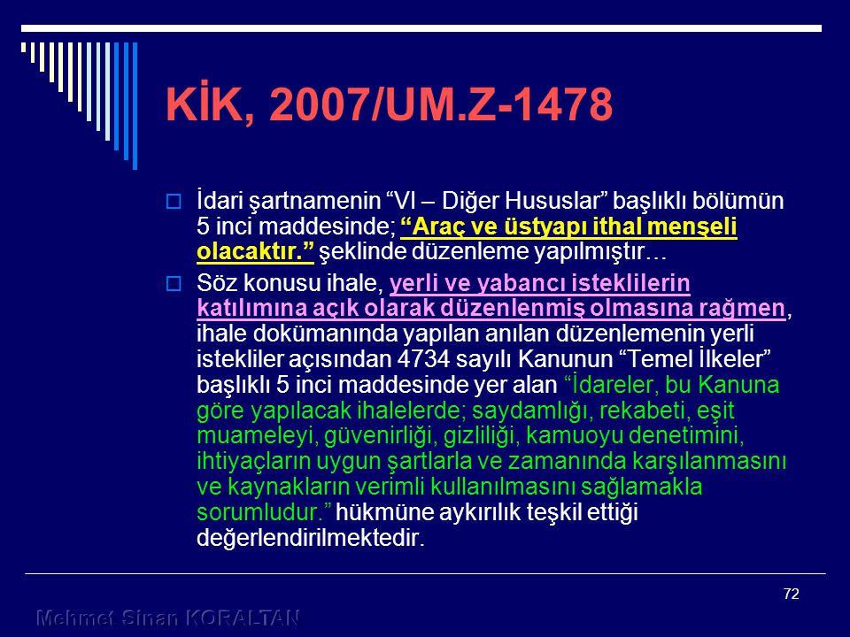 KİK, 2007/UM.Z-1478