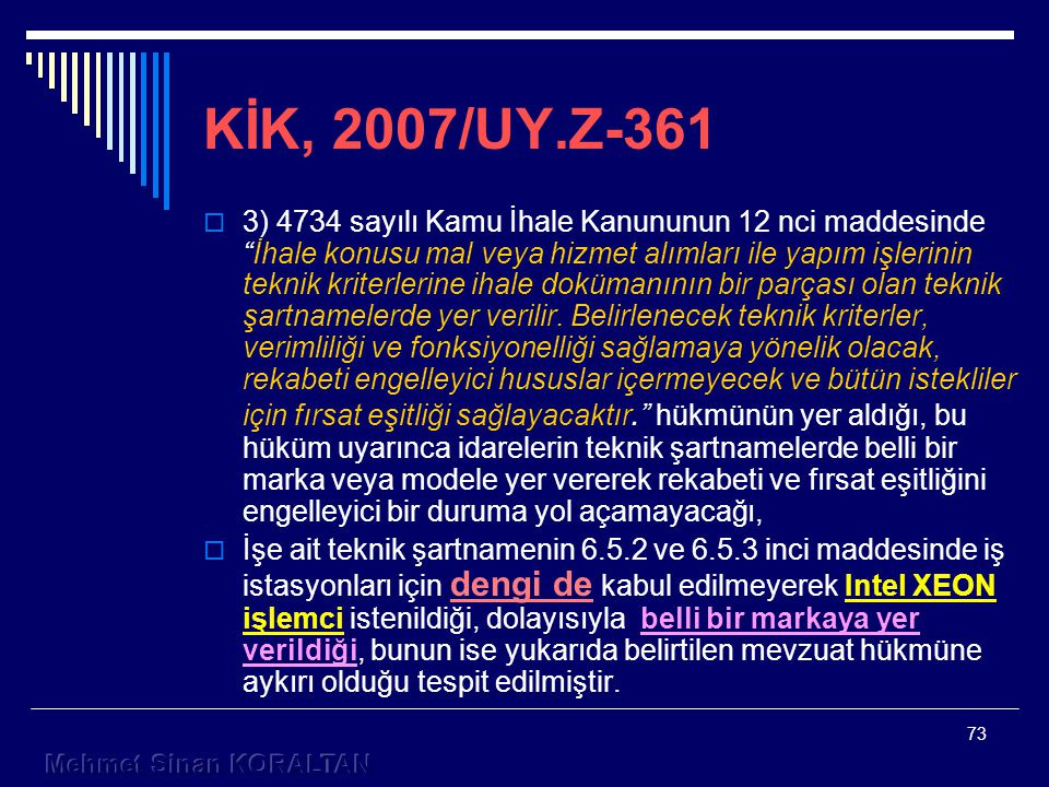 KİK, 2007/UY.Z-361