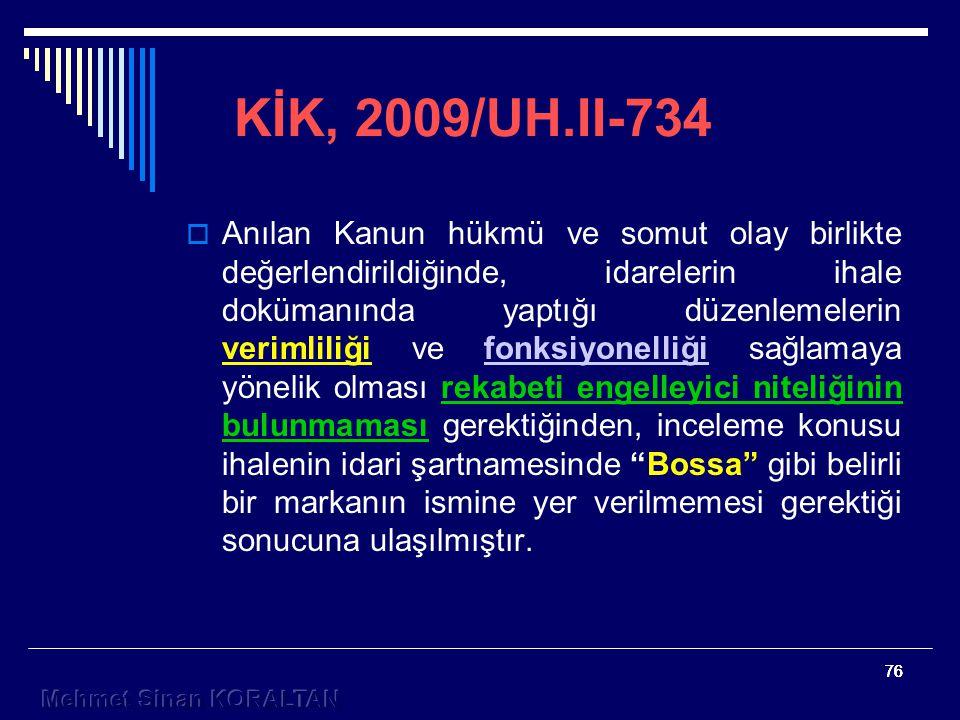 KİK, 2009/UH.II-734